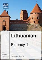 Glossika Fluency 123 - Lithuanian