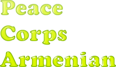 Armenian Peace Corps Course